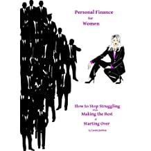 Personal Finance for Women: How to Stop Struggling While Making the Best of Starting Over