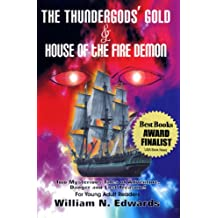 The Thundergod's Gold & House of the Fire Demon