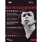 Rachmaninov: The Bells; Symphonic Dances; Symphony No. 2