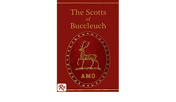 The Scotts of Buccleuch, volume 1