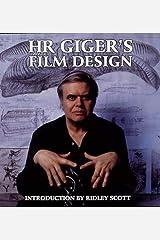 H. R. Giger's Film Design Hardcover