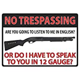 "River's Edge 16"" No Trespassing 12 Gauge Tin Sign"