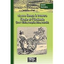 16.000 lieues à travers l'Asie & l'Océanie: (livre I : Sibérie, Mongolie, Chine, Australie) (PRNG) (French Edition)