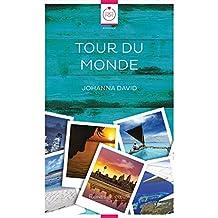 Tour du Monde (French Edition)
