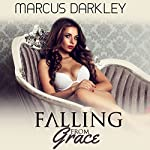 Falling from Grace: No Longer a Lady, Book 1 | Marcus Darkley