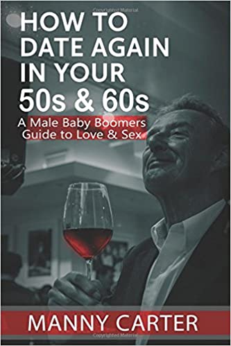 Dating In Your 50s And 60s