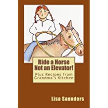 Ride a Horse Not an Elevator
