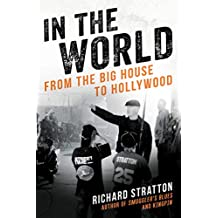 In the World: From the Big House to Hollywood