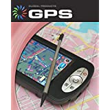 GPS (21st Century Skills Library: Global Products)