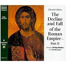 The Decline and Fall of the Roman Empire (Classic Non-fiction), Vol. 2