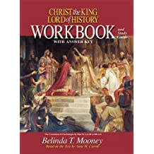Christ the King, Lord of History: Workbook and Study Guide