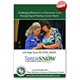 """""""Challenging Behaviors in Dementia Care"""" with Care Expert Teepa Snow"""