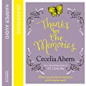 Thanks for the Memories Audiobook by Cecelia Ahern Narrated by Amy Creighton
