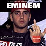 Eminem: A Rockview All Talk Audiobiography | Joe Jacks,Pete Bruens,Michael Hans,Marie Hass