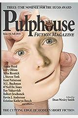 Pulphouse Fiction Magazine: Issue #4 Paperback