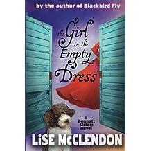 The Girl in the Empty Dress (Bennett Sisters Mysteries) (Volume 2)