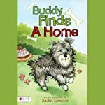 Buddy Finds a Home | Rachel Edmiston