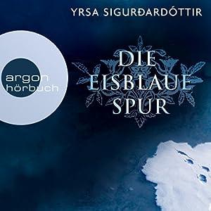 Die eisblaue Spur (Dóra Guðmundsdóttir 4) Hörbuch
