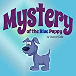 Mystery of the Blue Puppy |  Jupiter Kids