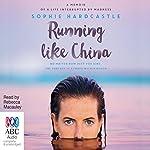 Running Like China | Sophie Hardcastle