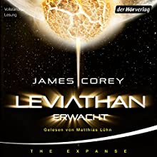 Leviathan erwacht (The Expanse-Serie 1) Audiobook by James S. A. Corey Narrated by Matthias Lühn
