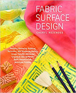 Imagery on Fabric Second Edition Paperback A Complete Surface Design Handbook