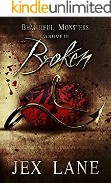 Broken: Beautiful Monsters Vol. 3