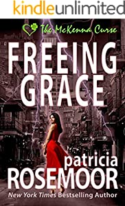 Freeing Grace (The McKenna Curse Book 2)