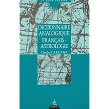 DICTIONNAIRE ANALOGIQUE FRANÇAIS ASTROLOGIQUE