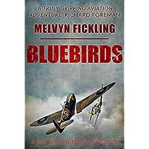 Bluebirds: A Battle of Britain Novel
