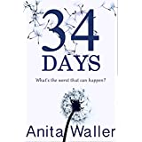 34 Days: A gripping psychological thriller with a killer twist