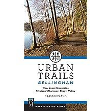 Urban Trails Bellingham: Chuckanut Mountains, Western Whatcom, Skagit Valley