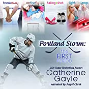 Portland Storm: The First Period: Portland Storm, Books 1-3 | Catherine Gayle