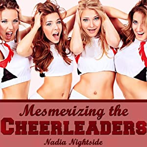 Mesmerizing the Cheerleaders Audiobook