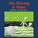 One Morning in Maine | Robert McCloskey