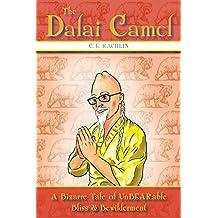 The Dalai Camel: A Bizarre Tale of UnBEARable Bliss & Bewilderment