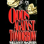 Odds Against Tomorrow | William P. McGivern