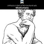 A Macat Analysis of Marcus Aurelius's Meditations | James Orr
