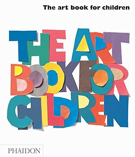 The Art Book for Children Hardcover – October 1, 2005