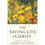 The Saving Life of Christ