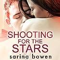 Shooting for the Stars: Gravity, Book 3 Hörbuch von Sarina Bowen Gesprochen von: Noel Harrison, Emma Wilder