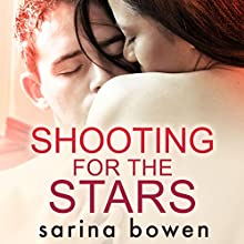 Shooting for the Stars: Gravity, Book 3 Audiobook by Sarina Bowen Narrated by Noel Harrison, Emma Wilder