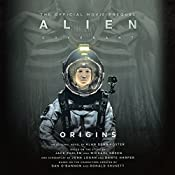 Alien: Covenant Origins: The Official Prequel to the Blockbuster Film | Alan Dean Foster