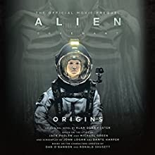 Alien: Covenant Origins: The Official Prequel to the Blockbuster Film Audiobook by Alan Dean Foster Narrated by Tom Taylorson
