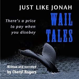 Just Like Jonah Wail Tales Audiobook