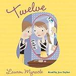 Twelve | Lauren Myracle