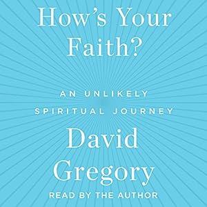How's Your Faith? Audiobook