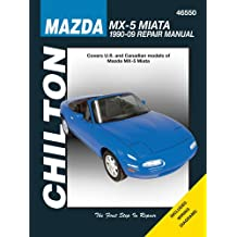 Mazda MX-5 Miata 1990-2009 (Chilton's Total Car Care Repair Manual)