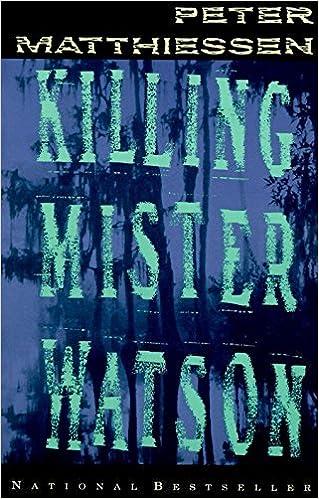 Killing Mister Watson: Matthiessen, Peter: 9780679734055: Amazon ...