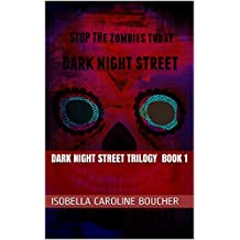 Dark Night Street Trilogy Book 1